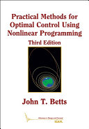 Practical Methods for Optimal Control Using Nonlinear Programming  Third Edition