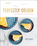 Pdf Perfectly Golden: Adaptable Recipes for Sweet and Simple Treats