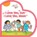 I Love You, Sun I Love You, Moon