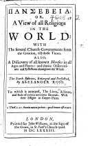 or  a View of all religions in the world     The sixth edition  enlarged and perfected  etc   With a portrait