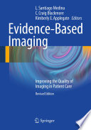 Evidence Based Imaging