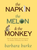 The Napkin The Melon   The Monkey