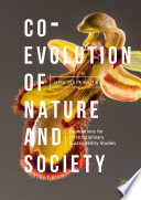 Co-Evolution of Nature and Society