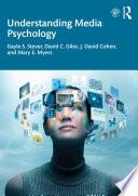Understanding Media Psychology