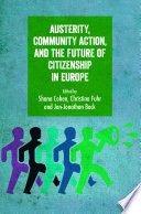 Austerity Community Action And The Future Of Citizenship