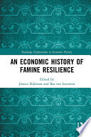 An Economic History Of Famine Resilience PDF