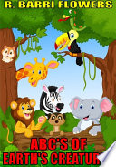 Abc S Of Earth S Creatures A Children S Picture Book