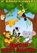 ABC'S of Earth's Creatures (A Children's Picture Book) Pdf/ePub eBook