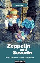 Zeppelin und Severin