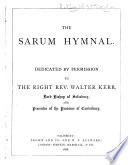 The Sarum Hymnal  Etc   Compiled by Earl Nelson  J  R  Woodford  Bishop of Ely  and E  A  Dayman