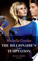 The Billionaire s Virgin Temptation  Mills   Boon Modern