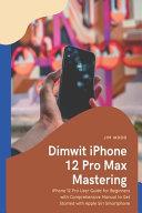 Dimwit IPhone 12 Pro Max Mastering