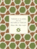 Tarzan of the Apes and The Return of Tarzan