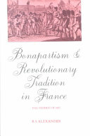 Bonapartism and Revolutionary Tradition in France