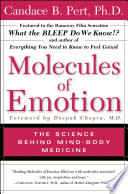 """Molecules of Emotion: The Science Behind Mind-Body Medicine"" by Candace B. Pert"