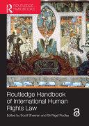Routledge Handbook of International Human Rights Law