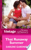 That Runaway Summer  Mills   Boon Vintage Superromance   Return to Indigo Springs  Book 5