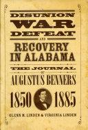 Disunion, War, Defeat, and Recovery in Alabama Pdf/ePub eBook