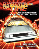 A Matter of Time: The Unauthorized Back to the Future Lexicon