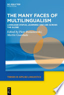 The Many Faces of Multilingualism
