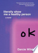 Literally Show Me a Healthy Person