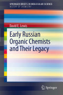 Pdf Early Russian Organic Chemists and Their Legacy