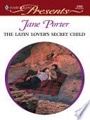 The Latin Lover S Secret Child