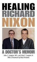Healing Richard Nixon [Pdf/ePub] eBook