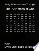 Daily Transformation Through the 72 Names of God: 72 Names of God