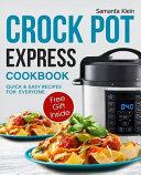 Crock Pot Express Recipes Cookbook for Everyone