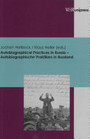 Autobiographical Practices In Russia