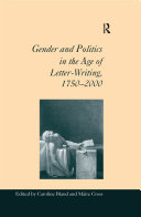 Pdf Gender and Politics in the Age of Letter-Writing, 1750–2000 Telecharger