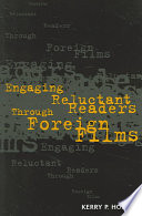 Engaging Reluctant Readers Through Foreign Films Book