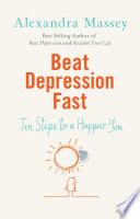 Beat Depression Fast Book