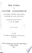 The Works of Oliver Goldsmith  The citizen of the world  Polite learning in Europe    v  4  Biographies  Criticisms  Later collected essays Book PDF