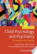 Child Psychology and Psychiatry