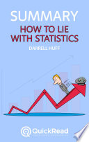 How to Lie With Statistics by Darrell Huff (Summary)