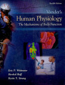 Vander s Human Physiology  The Mechanisms of Body Function