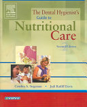 The Dental Hygienist s Guide to Nutritional Care Book