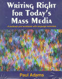 Writing Right for Today s Mass Media