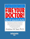 Fire Your Doctor!