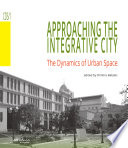 Approaching the integrative city