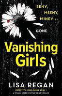 Vanishing Girls  A Totally Heart Stopping Crime Thriller