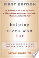 Helping Teens Who Cut First Edition