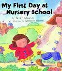 My First Day at Nursery School Book PDF