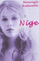 Nige. Vita di una ragazza italiana del XX secolo