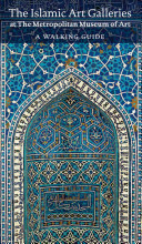 Islamic Art in the Metropolitan Museum of Art