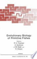 Evolutionary Biology Of Primitive Fishes Book PDF