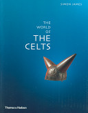 Exploring the World of the Celts