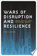 Wars of Disruption and Resilience